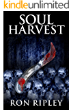 Soul Harvest: Supernatural Horror with Scary Ghosts & Haunted Houses (Haunted Village Series Book 4)