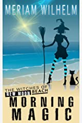 Morning Magic (The Witches Of New Moon Beach Book 1) Kindle Edition