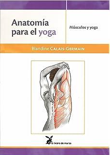 Anatomia para el movimiento II: Amazon.es: Blandine Calais ...