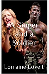 A Singer and A Soldier Kindle Edition