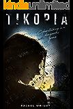 Tikopia: The Disturbing New Cyber Thriller (Crail Assassin Book 1)