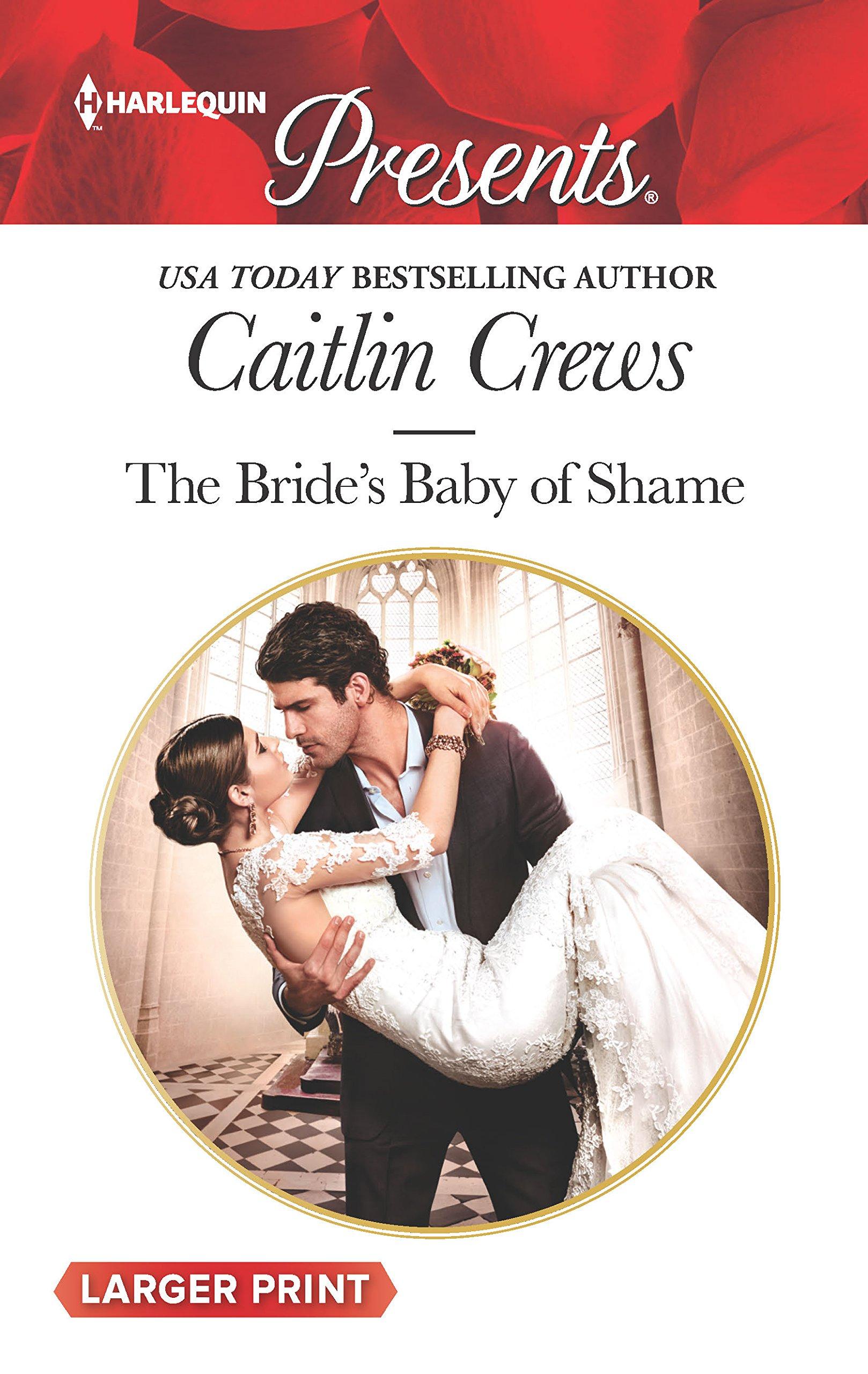 Read Online The Bride's Baby of Shame (Stolen Brides) PDF