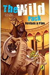 The Wild Pack Devises a Plan Kindle Edition