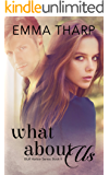 What About Us (The Bluff Harbor Series Book 2)