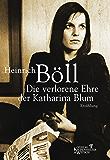 Die verlorene Ehre der Katharina Blum (German Edition)