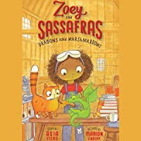 Dragons and Marshmallows: Zoey and Sassafras