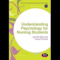 Understanding Psychology for Nursing Students (Transforming Nursing Practice Series) (English Edition)