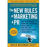 The New Rules of Marketing and PR: How to Use Content Marketing, Podcasting, Social Media, AI, Live Video, and Newsjacking to