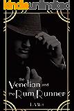The Venetian and the Rum Runner