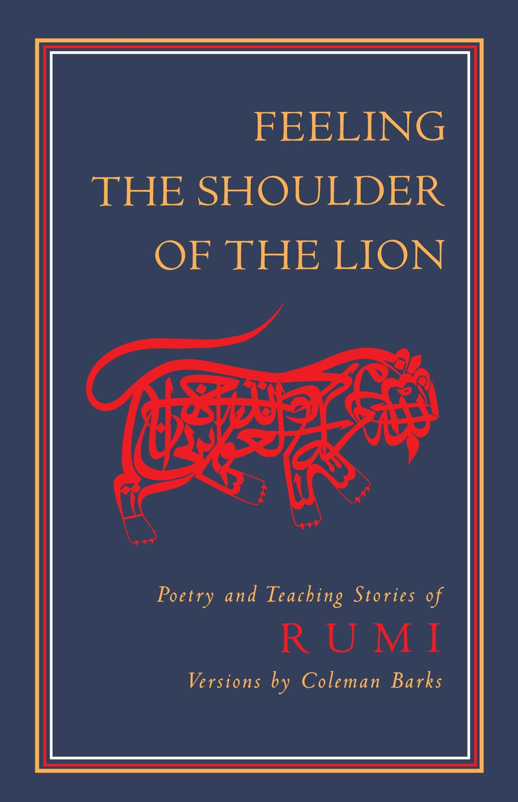 Feeling The Shoulder Of The Lion Poetry And Teaching Stories Of