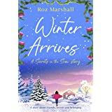 Winter Arrives: A story about friends, secrets, and belonging (Secrets in the Snow Book 6)
