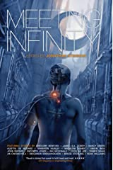 Meeting Infinity (The Infinity Project Book 4) Kindle Edition