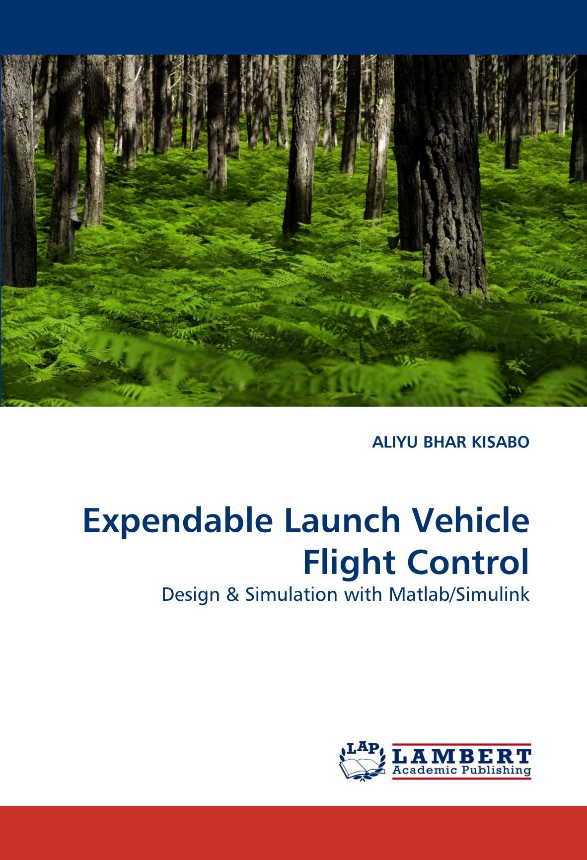 Expendable Launch Vehicle Flight Control: Design & Simulation with