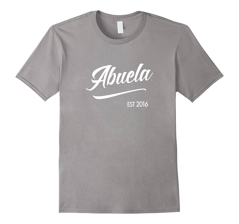 Abuela est 2016 T-Shirt Best El Abuelo Mas Mama Nana Papa
