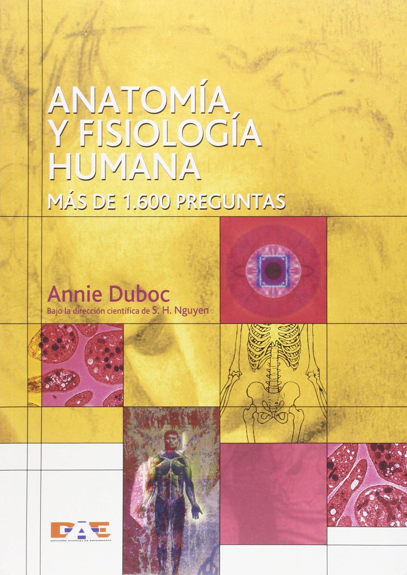 Anatomia Y Fisiologia Humana - Mas De 1600 Preguntas: Amazon.es ...