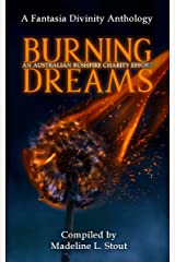 Burning Dreams: An Australia Bushfire Charity Anthology Kindle Edition