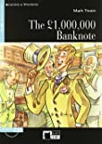 The £ 1.000.000.000 banknote. Con CD Audio (Reading and training)