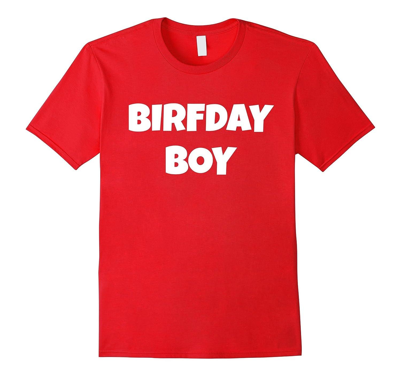 Birfday Boy Birthday Party Gag Gift Special Day T Shirt