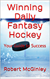 Winning Daily Fantasy Hockey: Your Guide to Success