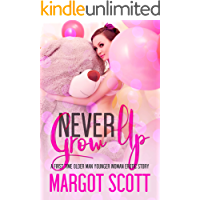 Never Grow Up: A First Time Older Man Younger Woman Erotic Story (Innocence Lost Book 8) (English Edition)