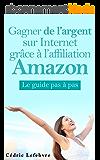 Gagner de l'argent sur Internet grâce à l'affiliation Amazon
