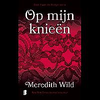 Op mijn knieën (Bridge Book 1)