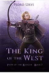 The King of the West: (Path of the Ranger Book 7) Kindle Edition