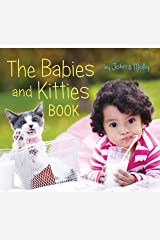 The Babies and Kitties Book Kindle Edition