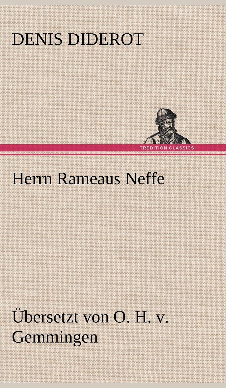 Download Herrn Rameaus Neffe. Ubersetzt Von O. H. V. Gemmingen (German Edition) pdf epub