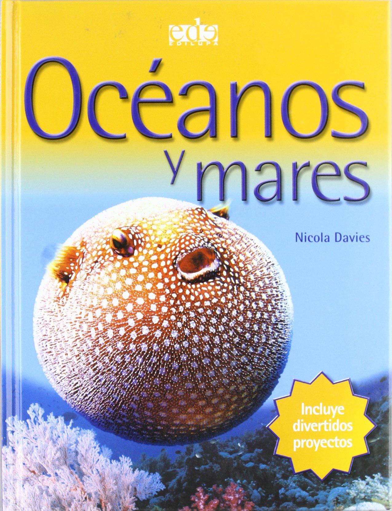 Read Online Oceanos Y Mares/ Oceans and Seas (Spanish Edition) PDF