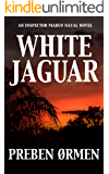 White Jaguar: An Inspector Marco Nayal Novel