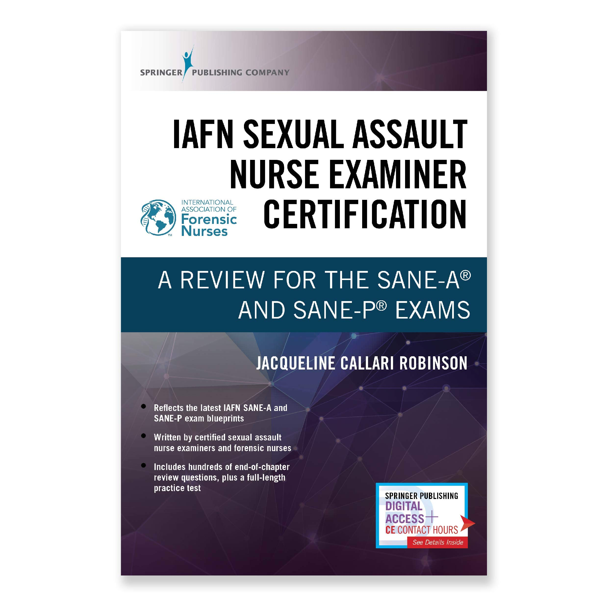 Iafn Sexual Assault Nurse Examiner Certification A Review For The Sane A And Sane P Exams Callari Robinson Jacqueline 9780826135322 Amazon Com Books
