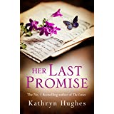 Her Last Promise: An absolutely gripping novel of the power of hope from the bestselling author of The Letter