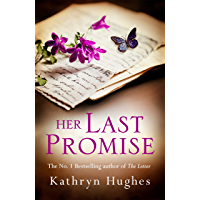 Her Last Promise: An absolutely gripping novel of the power of hope from the bestselling author of The Letter (English…