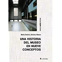 Una historia del museo en nueve conceptos (Básicos
