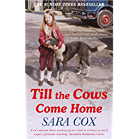 Till the Cows Come Home: the bestselling memoir from a beloved presenter (English Edition)