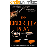 The Cinderella Plan: A legal thriller with a topical AI twist (Burton and Lamb Legal Thrillers Book 3)