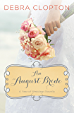 An August Bride (A Year of Weddings Novella Book 9)