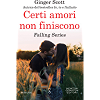 Certi amori non finiscono (Falling Series Vol. 3)