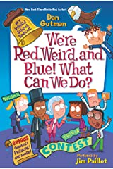 My Weird School Special: We're Red, Weird, and Blue! What Can We Do? Kindle Edition