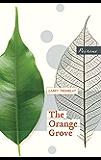 The Orange Grove (Surviving the Past)
