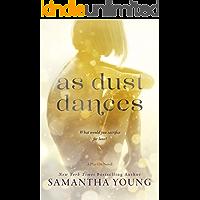 As Dust Dances