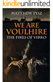 We are Voulhire: The Fires of Virko