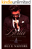 Black Bella: The Beginning : Black Bella Saga: Book 1
