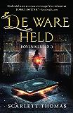 De ware held (Bovenwereld Book 3)