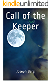 Call of the Keeper (Keeper Chronicles Book 1) (English Edition)
