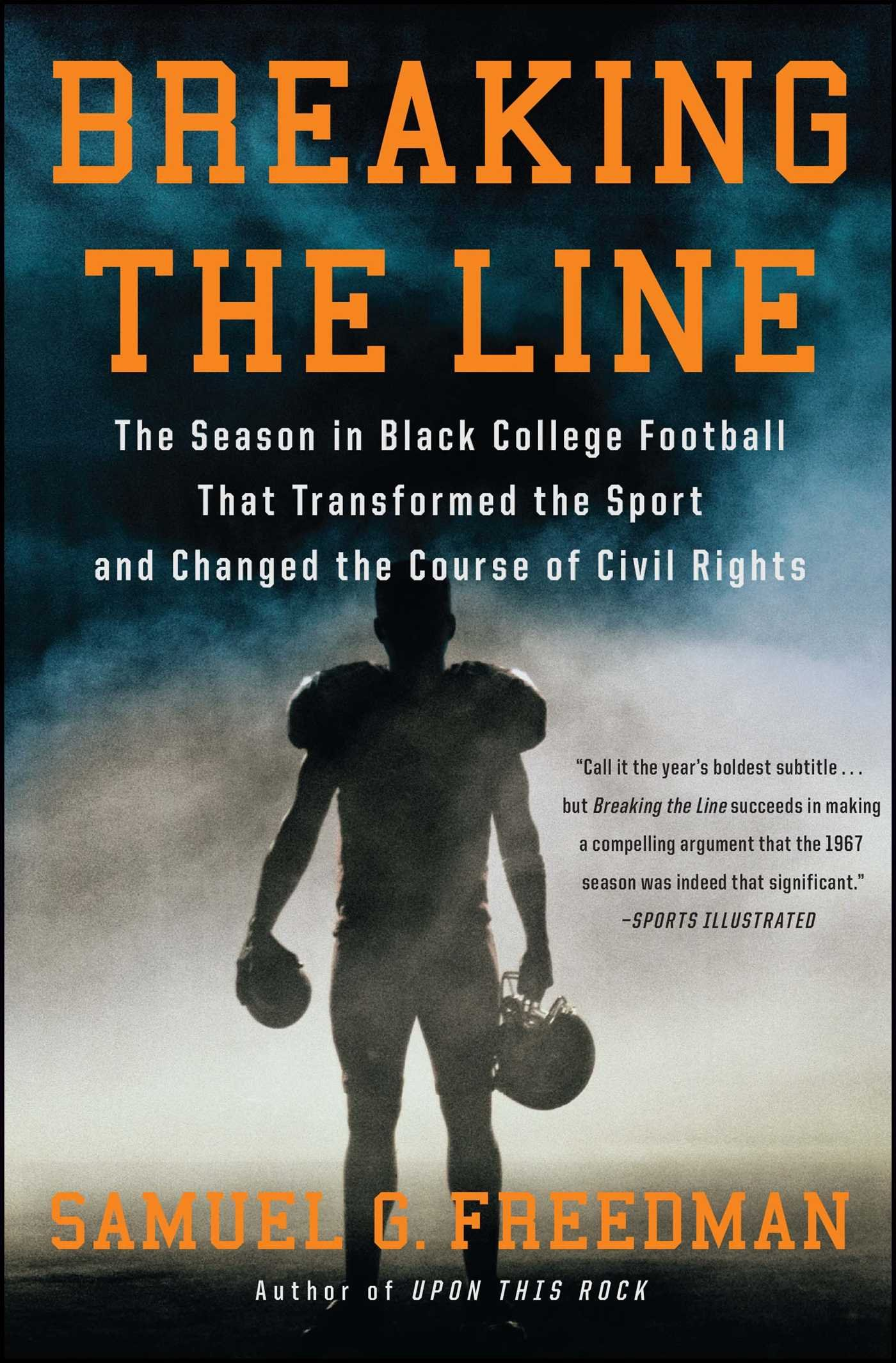 Breaking the Line: The Season in Black College Football That Transformed the Sport and Changed the Course of Civil Rights PDF
