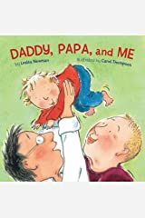 Daddy, Papa, and Me Board book