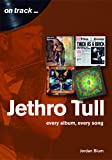 Jethro Tull: Every Album, Every Song (On Track)