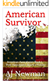 American Survivor: American Apocalypse: Book I - Post Apocalyptic Science Fiction